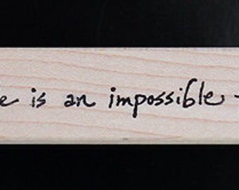 Nancy Curry Art  hand-lettered life is an impossible folly rubber stamp