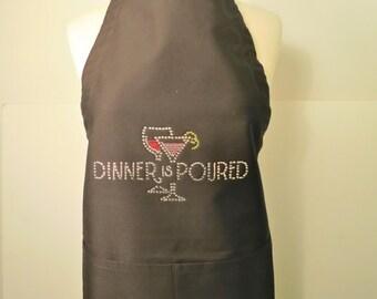 Dinner Is Poured Rhinestone Apron