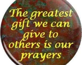 Gift of Prayer. Item  FD24-54 Witnessing Tool - 1.25 inch Metal Pin back Button or Magnet
