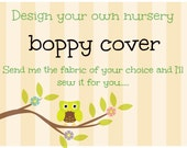 DESIGN YOUR OWN Boppy Cover- Mail in your fabric selections and we will do the sewing for you!