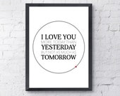 VALENTINES DAY Wall Art Love Print - 'I Love You More Today Than Yesterday' - Typographic Wall Art
