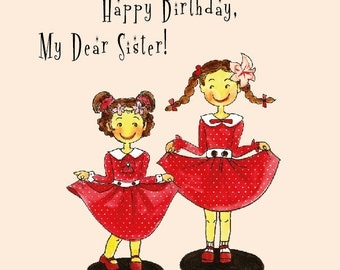 Lovely Birthday Card to Dear Sister