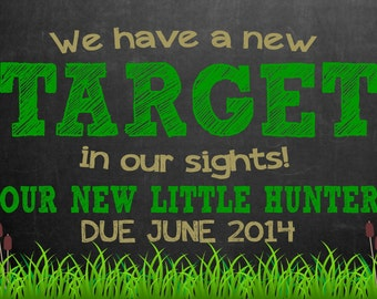 Hunting Pregnancy Announcement Chalkboard Photo Prop | Size: 11x14 | *Digital File* | by MMasonDesigns