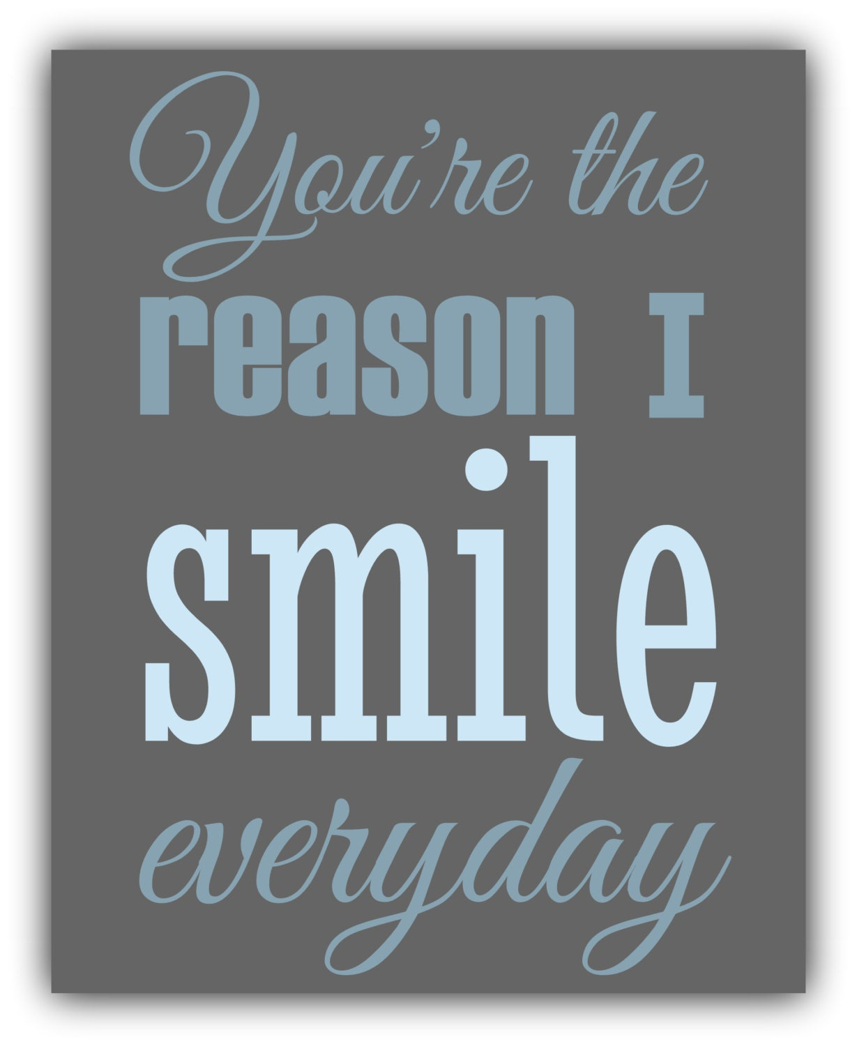 I Have Every Reason To Smile Quotes: Youre The Reason I Smile Quotes. QuotesGram