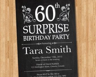 60th Surprise Birthday Invitation. Chalkborad Birthday Party for Men or Women. 30th 40th 50th 60th 70th 80th 90th. Printable Digital DIY.