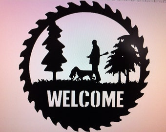 Gone Hunting Welcome Metal Saw Blade With  Hunter and Bird Dog    Bird Dog Welcome Saw Blade