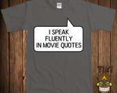 Funny Movie Junkie T-shirt Tshirt Tee Shirt Geek Nerd I Speak Fluently In Movie Quotes TV Inspired Fun Cute Adorable College Humor Joke Cool