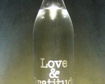 Love & Gratitude--Etched Glass Water Bottle