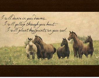 """I Willl Dance In Your Dreams Inspirational Western Horse Art Expression 13x22"""""""