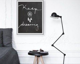 Dream Catcher Art Printable, Keep Dreaming Typography Digital Print, Black and White Art Print, Boho Chic, Dreamcatcher Art, Chalkboard Art