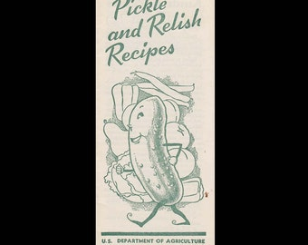 Pickle and Pickle Relish Recipes - Vintage Recipe Booklet c. 1950