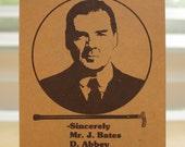 Downton Abbey BIRTHDAY CARD - Happy Birthday - Mr. Bates - humorous card