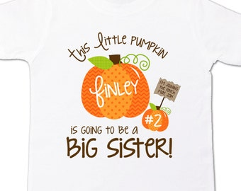 pumpkin big sister shirt- big sister to be fall or halloween pregnancy announcement FRONT ONLY