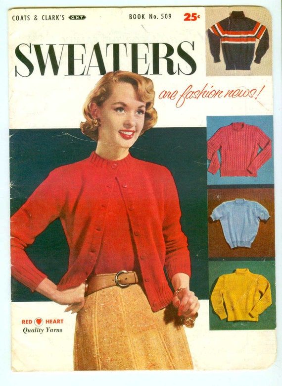 Attention Vintage 50s Sweater Girls: 1955 Coats & Clark Sweater Patterns Book 509