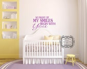 So Many Smiles Begin With You Wall Decal