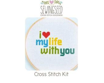Cross Stitch Kit, I love my life with you, DIY Kit, Embroidery Kit