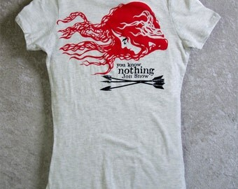 Ygritte--YOU KNOW NOTHING Jon Snow Womans Tshirt. Wildling Hair Kissed By Fire in Game of Thrones. Fitted Stretchy Cotton Tee