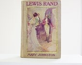 Romance Novel Lewis Rand 1908 Johnston Antiquarian Book 1st First Edition Vintage Art Nouveau Edwardian Victorian Era Fiction Drama Romanti - jarmfarm