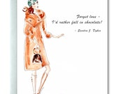 Handmade Card, Quotable Women, Love and Chocolate, Original Art, Watercolor and Ink, Sweet Fashionista Card, Wise Words, Fall in Chocolate