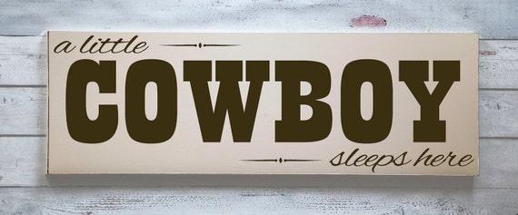 Cowboy Wood Sign Child Room Decor Cowboy Nursery Cowboy Child Room Cowboy