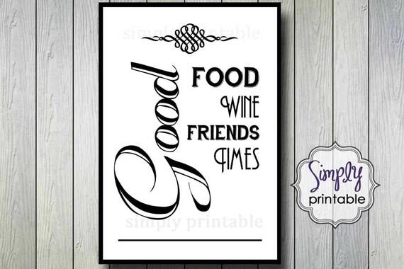 Good Food, Good Friends Wall Print