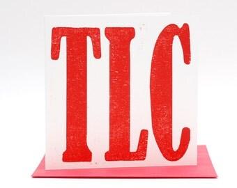 Letterpress card TLC (Tender Loving Care), hand printed woodcut