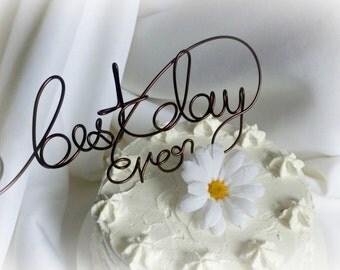 Best Day Ever Cake Topper, Wedding Decor