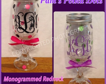 Personalized Monogrammed REDNECK WINE GLASS Funny Mason Jar Wine Glass with Initial Monogram Polka Dots Wedding or Birthday Party