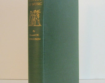 Western Musical Tradition, A Short History of Music by Donald N. Ferguson 1943 Vintage Book on Musicology & Musical Forms