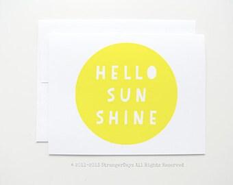 "Just because card. ""hello sunshine"" Blank Card. Greeting card. Hello card."