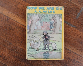 Vintage Children's Book - Now We Are Six by A.A. Milne (1941)