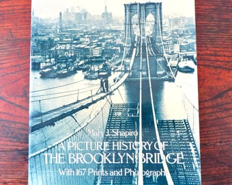 Vintage Brooklyn Bridge Book History Building of Bridge