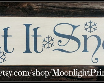 Let It Snow, Winter Signs, Wooden Signs, Rustic Signs, Primitive Signs