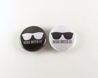 Deal With It Internet Meme - One Inch Pinback Button or Magnet Button or Keychain - Internet Culture