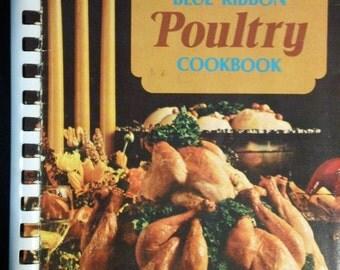 Favorite Recipes of Home Economics Teachers Blue Ribbon Poultry Cookbook vintage spiral bound paperback 1970s cook book