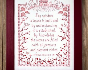 By Wisdom a House is Built - Proverbs Embroidery Pattern in Redwork - Wedding Housewarming Gift