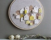 SERENDIPITY -tiny wooden houses on linen hoop art -CHOICE any colour