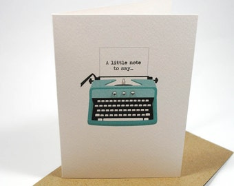 A Little Note to Say Card  - Turquoise Typewriter - THY019 - notecard, thank you, birthday