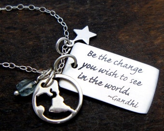 Be The Change You Wish To See In The World, Sterling Silver Necklace, Gandhi Quote, Graduation Gift, Gift for her, Yoga Jewelry