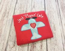 Just Plane Cute Boys Appliqued Shirt - Embroidered Shirt, Personalized, Monogram, Airplane Shirt, Just Plane Cute, Valenitnes Shirt, Boys