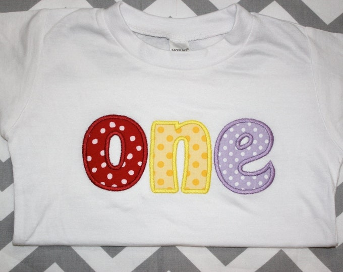 Custom Girl's Rainbow First Birthday Shirt - Appliqued ONE Shirt