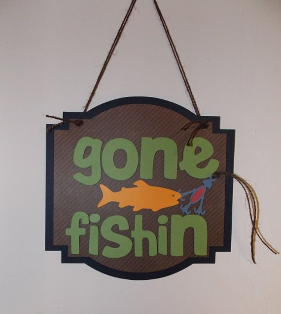 Gone Fishing Signs Decor: GONE FISHING Ready To Hang Door Sign By SweetPickledPosies