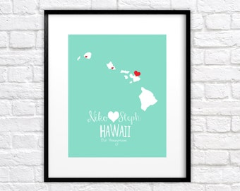 Hawaii Map Custom Print for Newlyweds - 8x10 Art - Honeymoon Locations, Love, Hearts, Wedding, Gift for Couple, Personalized, Custom, Maui