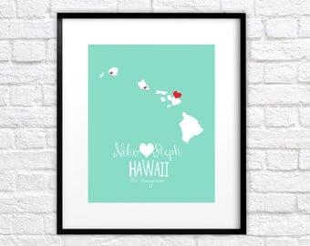 Hawaii Map Custom Print for Newlyweds - 8x10 Art - Honeymoon Locations, Love, Hearts, Wedding, Gift for Couple, Personalized, Custom, Maui