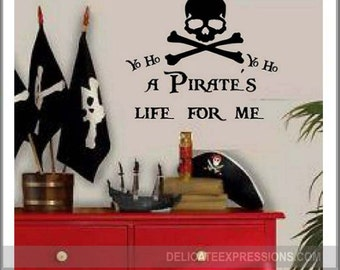 Pirate Wall Decal Boys Room Wall Decal Itu0027s A Pirateu0027s Life For Me Yo Ho Boy Part 46