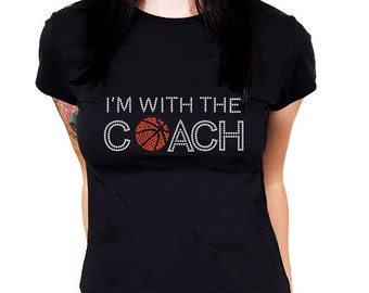 I'm With the Coach Basketball Rhinestone Shirt