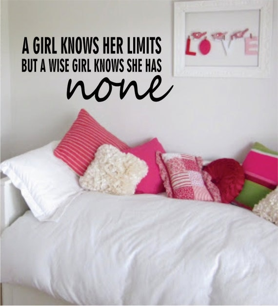 A Girl knows her limits, a wise girl knows...Wall Decal by BoopDecals