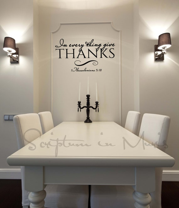 In every thing give thanks dining room or kitchen vinyl decal for Kitchen and dining wall art