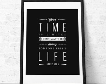 Steve Jobs quote print Motivational wall art Inspirational quote Steve Jobs print Typographical print Black and white print Your time is