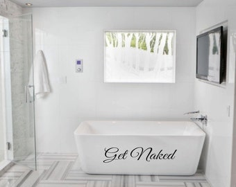 Get Naked vinyl wall decal